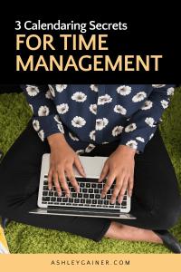 3 calendaring secrets for time management