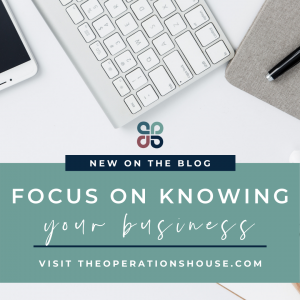 focus on knowing your business