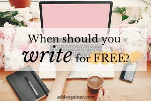 when should you write for free?