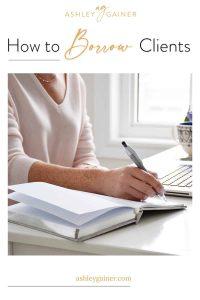 how to borrow clients