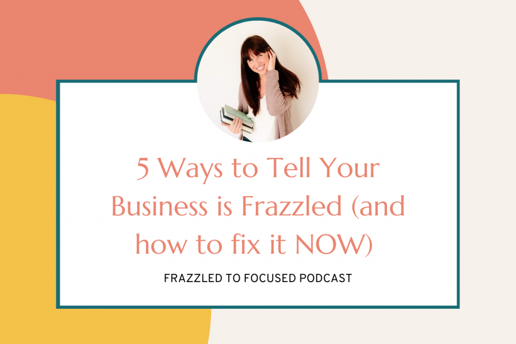 ways-to-tell-your-business-is frazzled