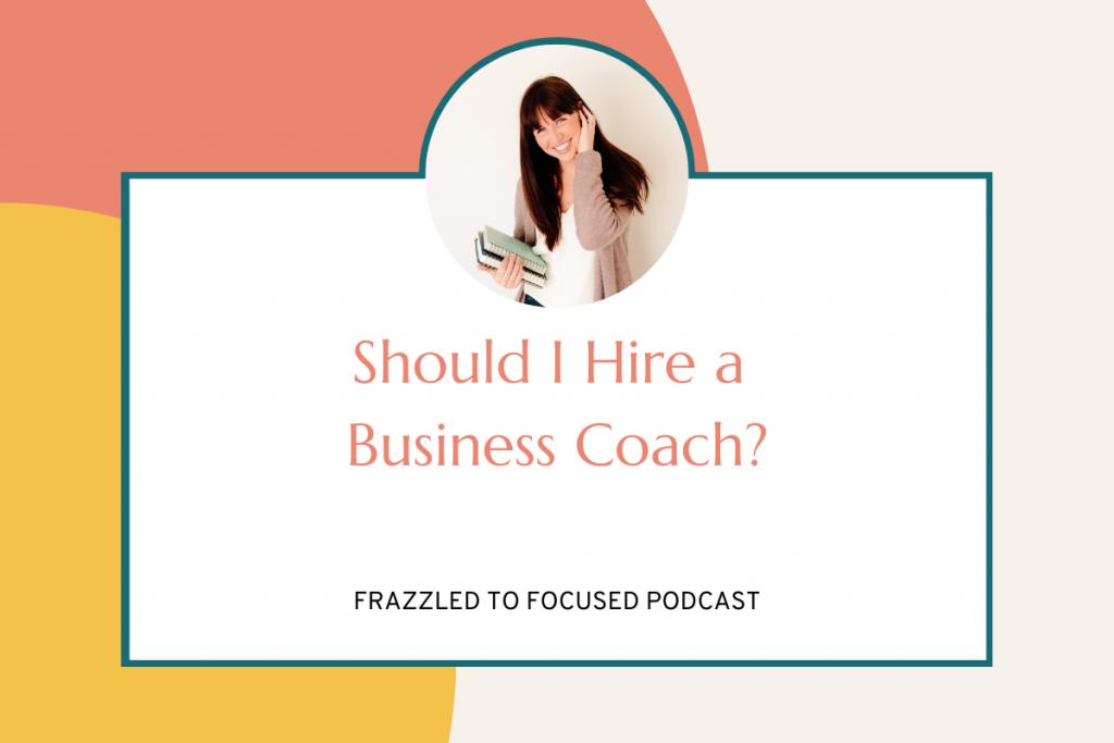 should-i-hire-a-business-coach