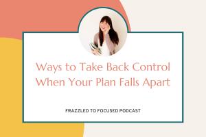 take-back-control-when-plans-fall-apart